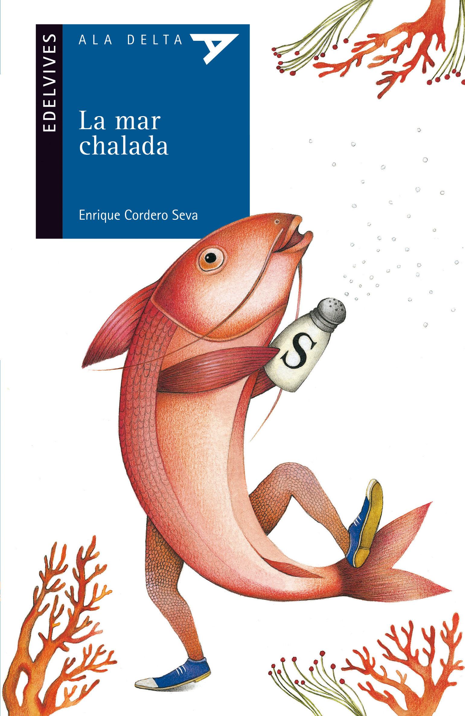 Libro: «La mar chalada»