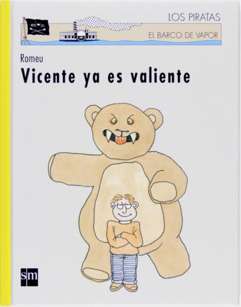 «Vicente ya es valiente»