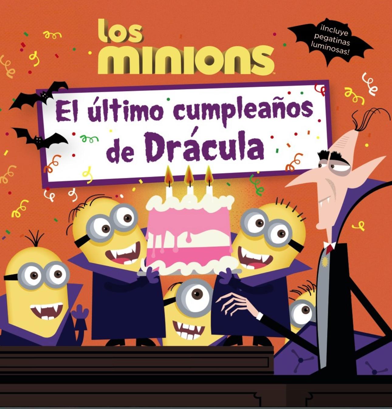«Los Minions. El último cumpleaños de Drácula».